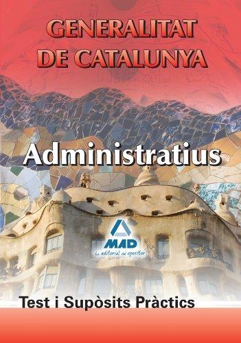 9788467652109: Administratius de la Generalitat de Catalunya. Test i Supósits Prátics (Spanish Edition)