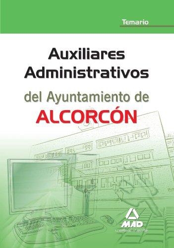 9788467652635: Auxiliares Administrativos Del Ayuntamiento De Alcorcón. Temario