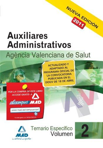 9788467652857: Auxiliares Administrativos De La Agencia Valenciana De Salud. Temario Parte Específica. Volumen Ii