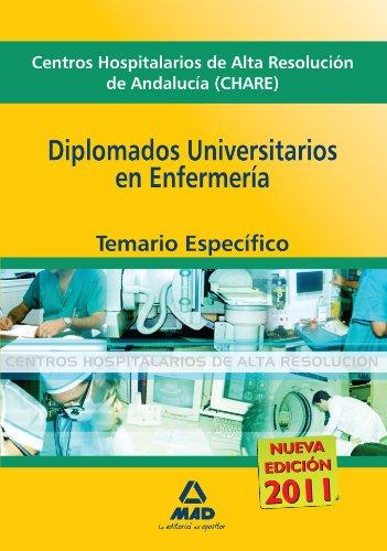 9788467653403: Diplomado Universitarios En Enfermería De Centros Hospitalarios De Alta Resolución De Andalucía (Chares). Temario Específico.