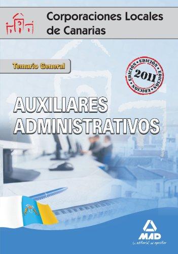 9788467654400: Auxiliares Administrativos De Corporaciones Locales De Canarias. Temario General