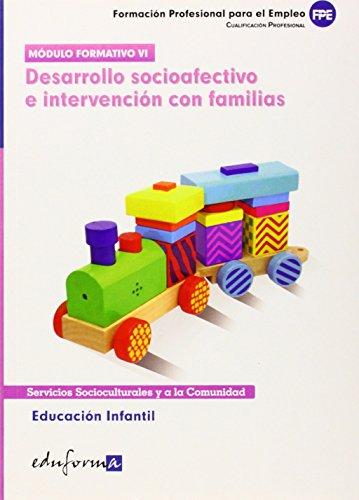9788467655438: Educación Infantil. Desarrollo Socioafectivo E Intervención Con Familias. Certificado De Profesionalidad