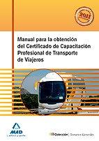 9788467655759: Manual para la Obtención del Certificado de Capacitación Profesional de Transporte de Viajeros