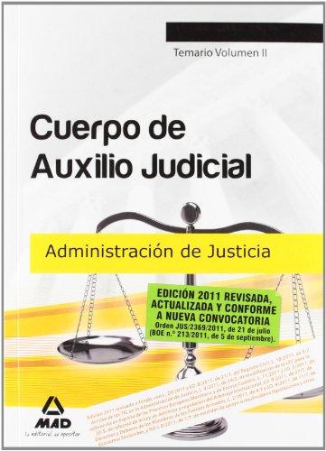 9788467656718: Cuerpo De Auxilio Judicial De La Administración De Justicia. Temario. Volumen Ii (Justicia (estatal) (mad))