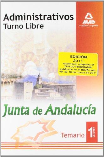 9788467657708: Administrativos de la Junta de Andalucía. Turno Libre. Temario. Volumen I (Spanish Edition)