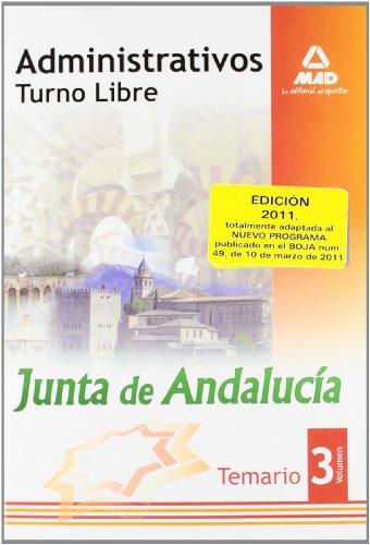 9788467657739: Administrativos De La Junta De Andalucía. Turno Libre. Temario. Volumen Iii