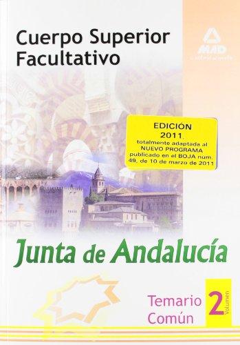 9788467658422: Cuerpo Superior Facultativo de la Junta de Andalucía. Temario Común. Volumen 2 (Spanish Edition)