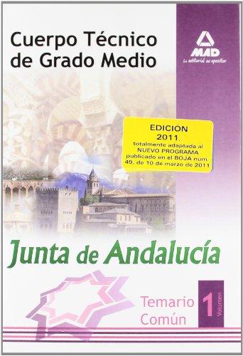 9788467658644: Cuerpo Técnico De Grado Medio De La Junta De Andalucía. Temario Comun. Volumen I