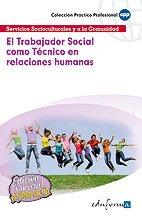 9788467658750: El Trabajador Social Como Técnico En Relaciones Humanas