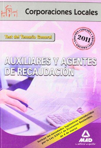 9788467659153: Auxiliares Y Agentes De Recaudación De Corporaciones Locales. Test Del Temario General (Corporaciones Locales (est)