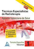 9788467660197: Técnicos Especialistas De Radioterapia De La Agencia Valenciana De Salud. Temario Específico. Volumen I