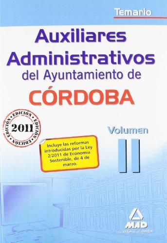 9788467661002: Auxiliares Administrativos del Ayuntamiento de Córdoba. Temario. Volumen 2 (Spanish Edition)