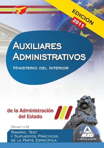 9788467661446: Auxiliares Administrativos De La Administración Del Estado. Temario, Test Y Supuestos Prácticos De La Parte Específica (Temas 7 A 10). Ministerio Del Interior