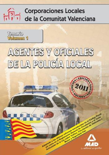 9788467661491: Agentes Y Oficiales De La Policía Local De La Comunitat Valenciana. Temario Volumen I