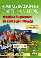 9788467661859: Técnicos Superiores En Educación Infantil De La Administración De Castilla Y León. Personal Laboral Grupo Iii. Temario Y Test De La Parte Específica