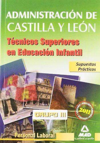 9788467662184: Técnicos Superiores De Educación Infantil De La Junta De Castilla Y León. Supuestos Prácticos