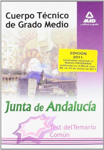 9788467662351: Cuerpo Técnico de Grado Medio Junta de Andalucía. Test del Temario Comun. (Spanish Edition)