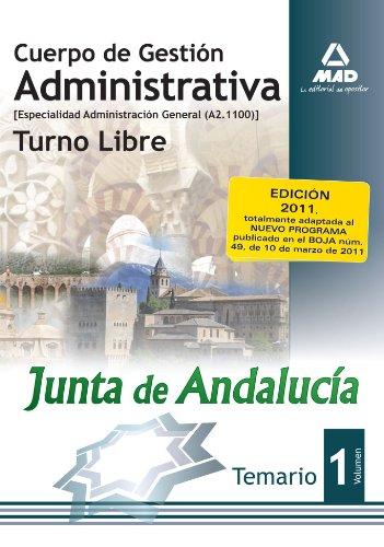 9788467662672: Cuerpo De Gestión Administrativa [Especialidad Administración General (A2 1100)] De La Junta De Andalucía-Turno Libre. Temario. Volumen I