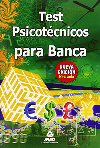 9788467662986: Test Psicotécnico Para Banca