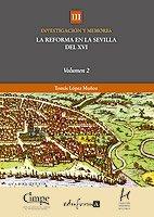 9788467663709: La Reforma en Sevilla. Volumen II