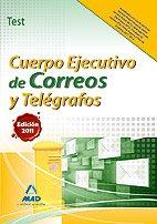 9788467663969: Cuerpo ejecutivo de correos y telégrafos. Test