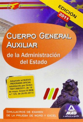 9788467664126: Cuerpo General Auxiliar De La Administración Del Estado. Simulacros De Examen De La Prueba De Word Y Excel