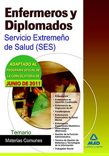 9788467664973: Enfermeros y Diplomados del Servicio Extremeño de Salud (SES). Temario de materias comunes