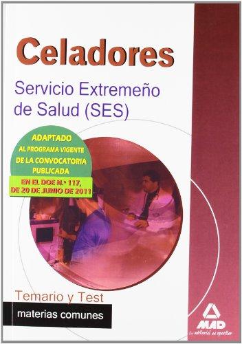9788467665437: Celadores Del Servicio Extremeño De Salud (Ses). Temario Y Test Materias Comunes