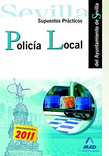 9788467665611: Policía local del Ayuntamiento de Sevilla. Supuestos prácticos