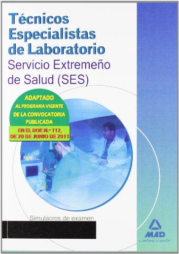 9788467665758: Técnicos Especialistas de Laboratorio, Servicio Extremeño de Salud (SES). Simulacros de examen