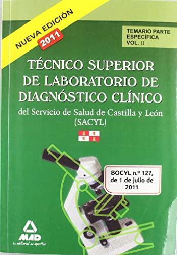 9788467666656: Técnico Superior De Laboratorio De Diagnóstico Clínico Del Servicio De Salud De Castilla Y León (Sacyl). Temario Parte Específica. Volumen Ii