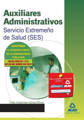 9788467666991: Auxiliares Administrativos Del Servicio Extremeño De Salud (Ses). Test Materias Específicas