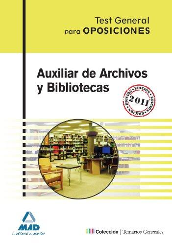 9788467667943: Auxiliar De Archivos Y Bibliotecas. Test Del Temario General