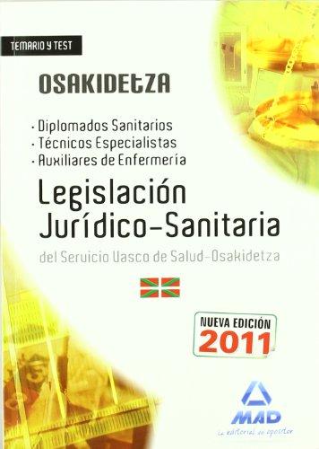 9788467668506: Oposiciones del Servicio Vasco de Salud-Osakidetza. Temario y test de legislaciA³n jurAdico-sanitaria : diplomados sanitarios, tA©cnicos especialistas y auxiliares de enfermerAa