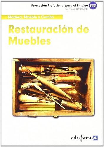 9788467669343: Restauración De Muebles. Formación Profesional Para El Empleo (Pp - Practico Profesional)