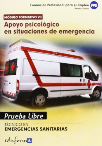 9788467670660: Pruebas Libres para la obtención del título de Técnico de Emergencias Sanitarias: Apoyo psicológico en situaciones de emergencia. Ciclo Formativo de Grado Medio: Emergencias Sanitarias