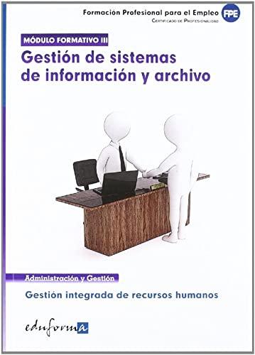 9788467671094: Mod. 3 - Gestion De Sistemas De Informacion Y Archivo - C.P. (Pp - Practico Profesional)