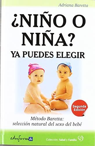 9788467671261: ¿NIÑO O NIÑA?. YA PUEDES ELEGIR. Método Baretta: selección natural del sexo del bebé
