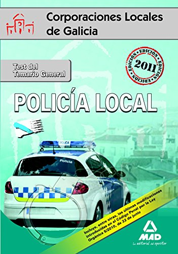 9788467671667: Policías Locales, Galicia. Test del temario general