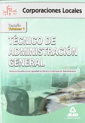 9788467672039: Técnico de Administración General de Corporaciones Locales. Derecho Constitucional, Igualdad de Género e Información Administrativa: Técnico de ... 1 (Corporaciones Locales (est)