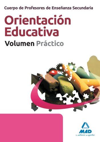 9788467672350: Orientacion Educativa - Volumen Practico (Profesores Eso - Fp 2012)