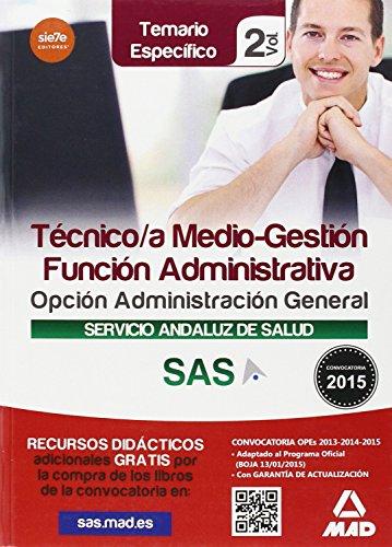 Tà cnico/a Medio-Gestià n Funcià n Administrativa del Servicio Andaluz de Salud. Opcià n ...