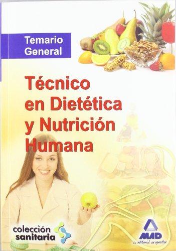 9788467674842: Técnico en Dietética y Nutrición Humana