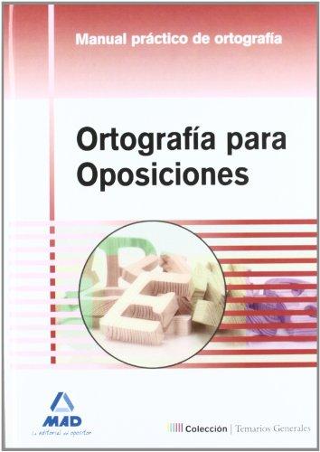 9788467675306: Ortografía para oposiciones. Manual práctico de ortografía