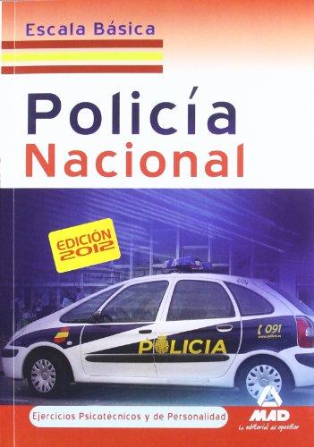 9788467675443: Policía Nacional, escala básica. Ejercicios psicotécnico y de personalidad