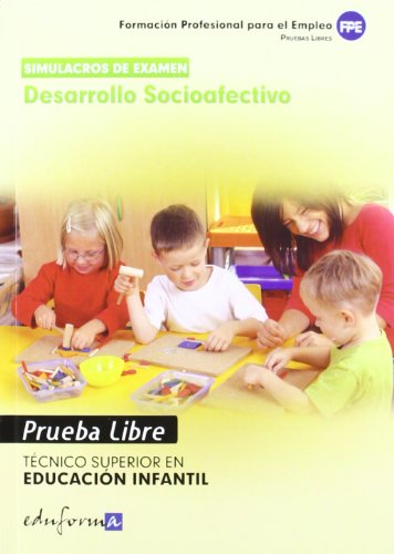 9788467675856: Simulacros de Examen de Desarrollo Socioafectivo. Técnico Superior en Educación Infantil. Pruebas Libres