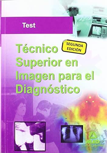 9788467676501: Test - Tecnico Superior De Imagen Para El Diagnostico
