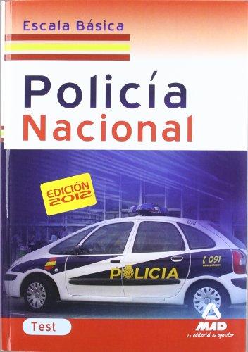 9788467676525: Escala Básica de Policía Nacional. Test