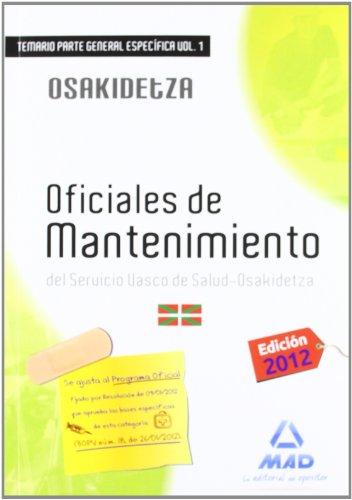 9788467676983: Temario P.E. I - Oficiales De Mantenimiento Osakidetza (Osakidetza 2011 (mad))