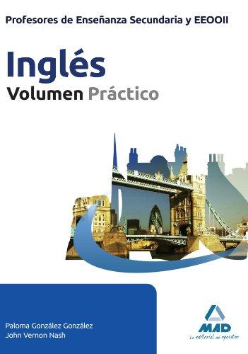 9788467677416: Profesores de Enseñanza Secundaria y EEOOII. Inglés. Volumen Práctico (Spanish Edition)